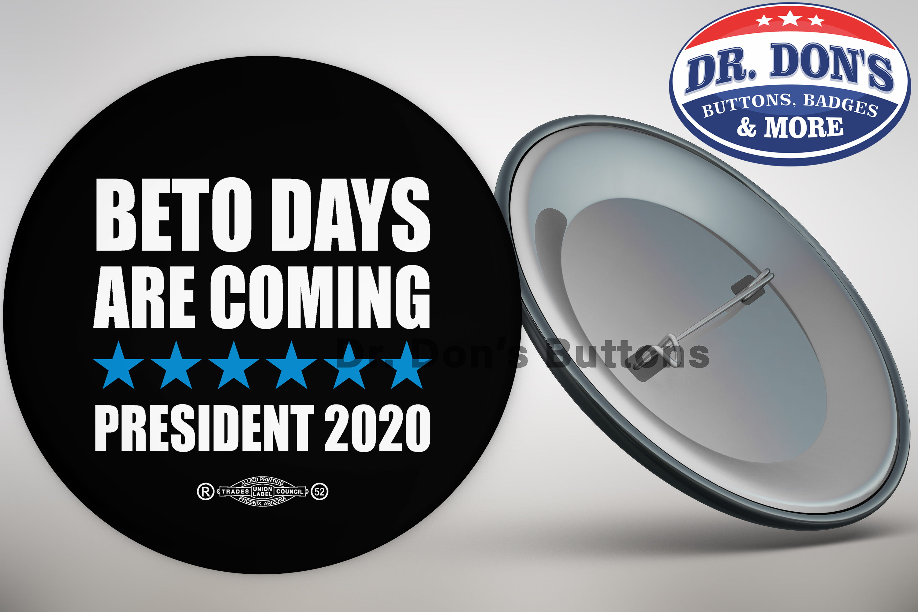 Beto Days Are Coming  President 2020 Beto Buttons 5 Pack with free sticker